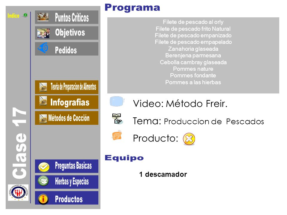 Indice Clase 17 Video: Método Freir. Tema: Produccion de Pescados