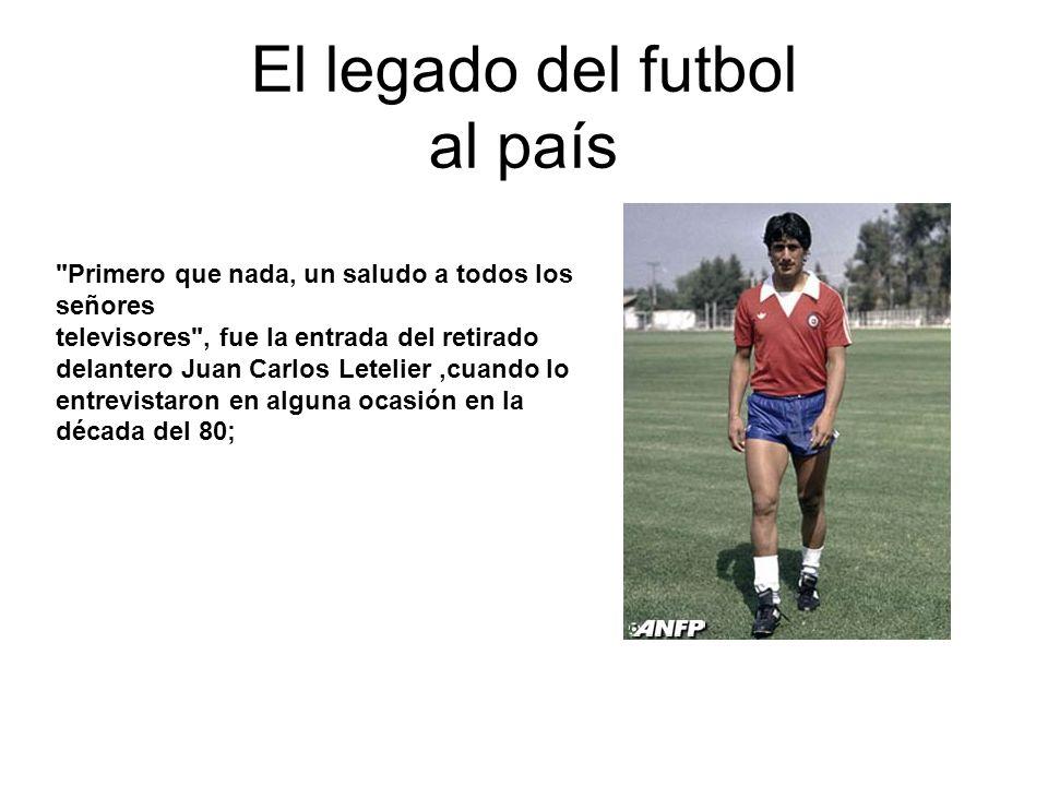 El legado del futbol al país
