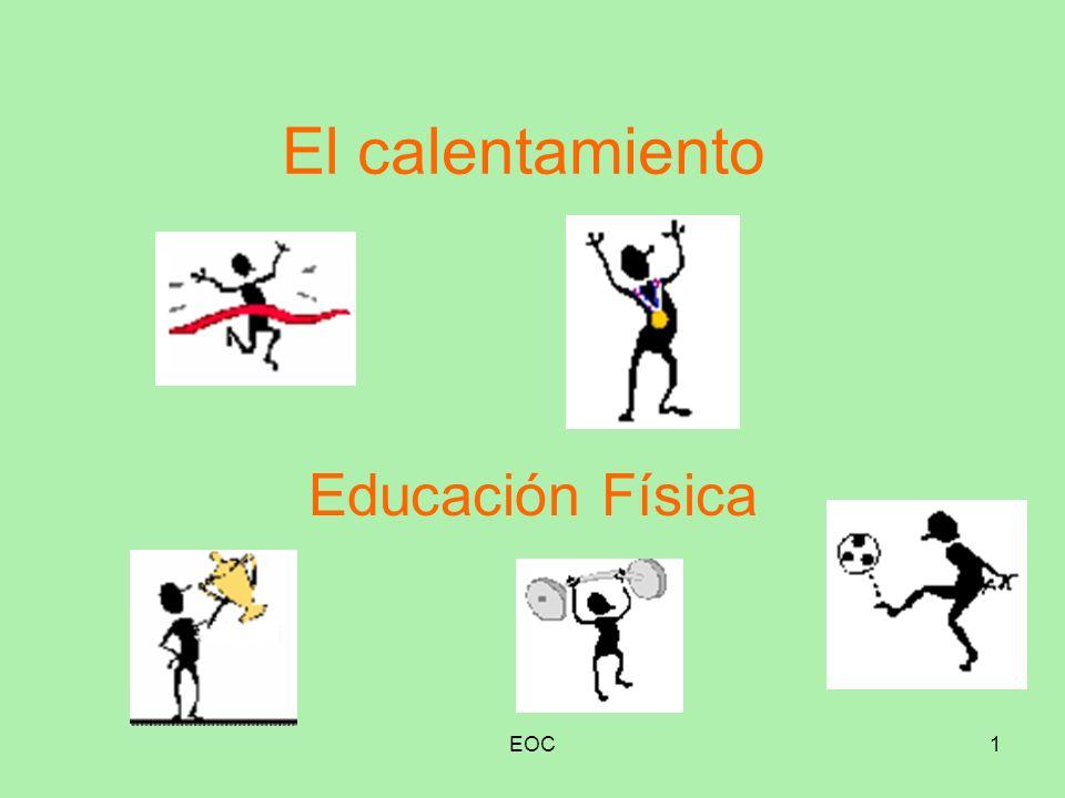 El calentamiento Educación Física EOC