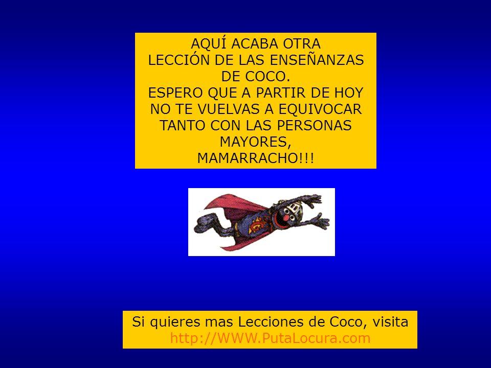 LECCIÓN DE LAS ENSEÑANZAS DE COCO. ESPERO QUE A PARTIR DE HOY
