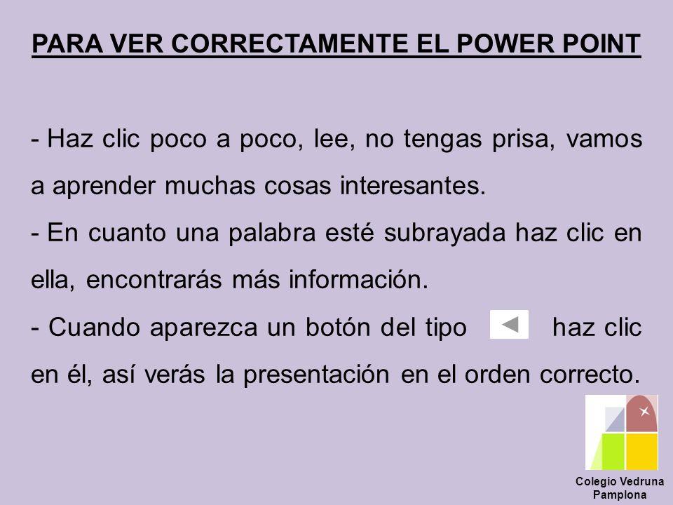 PARA VER CORRECTAMENTE EL POWER POINT