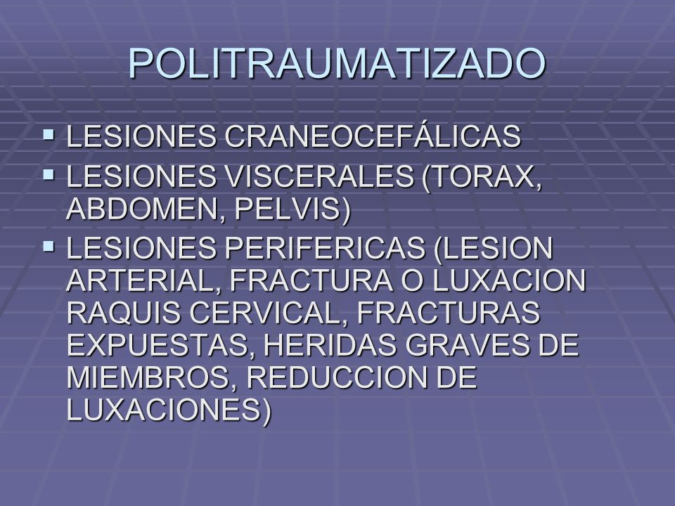POLITRAUMATIZADO LESIONES CRANEOCEFÁLICAS