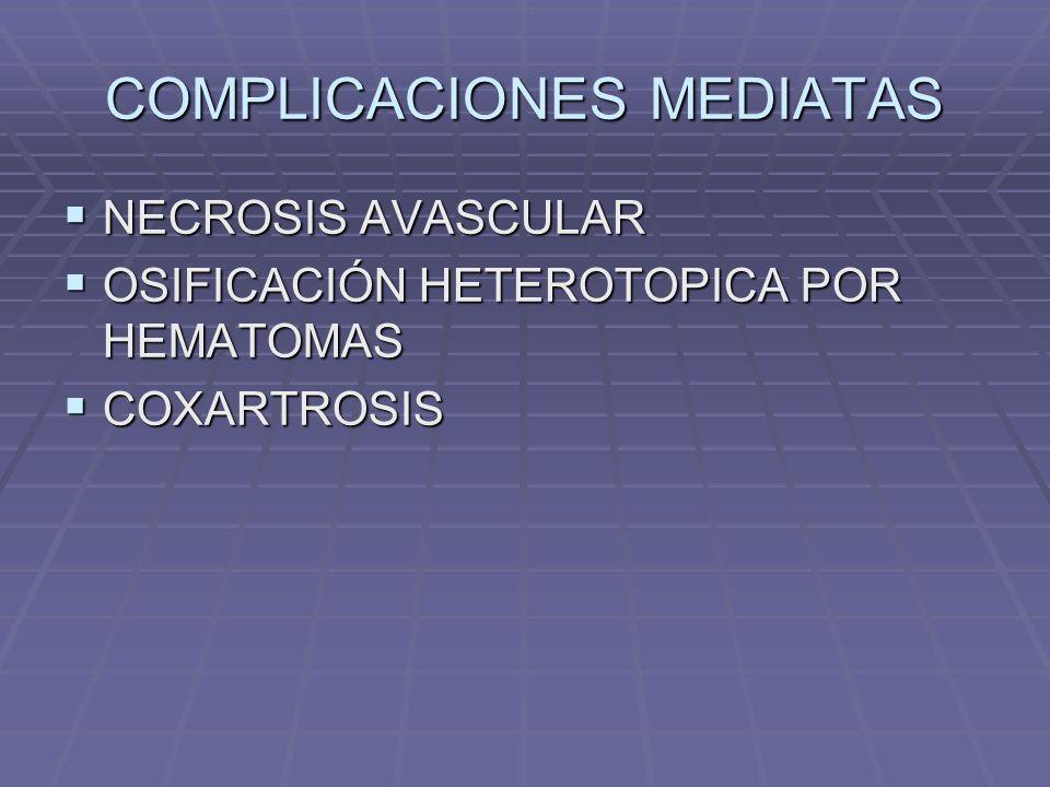 COMPLICACIONES MEDIATAS