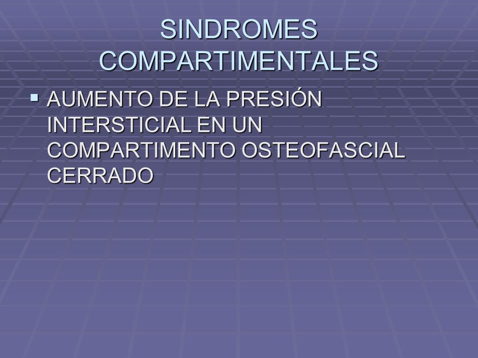 SINDROMES COMPARTIMENTALES