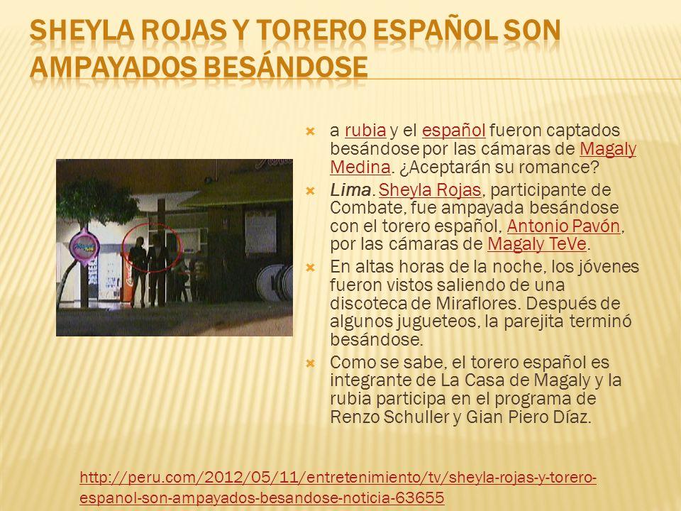 Sheyla Rojas y torero español son ampayados besándose