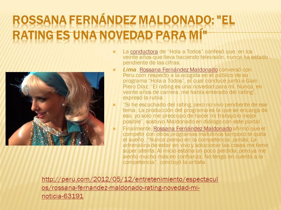 Rossana Fernández Maldonado: El rating es una novedad para mí