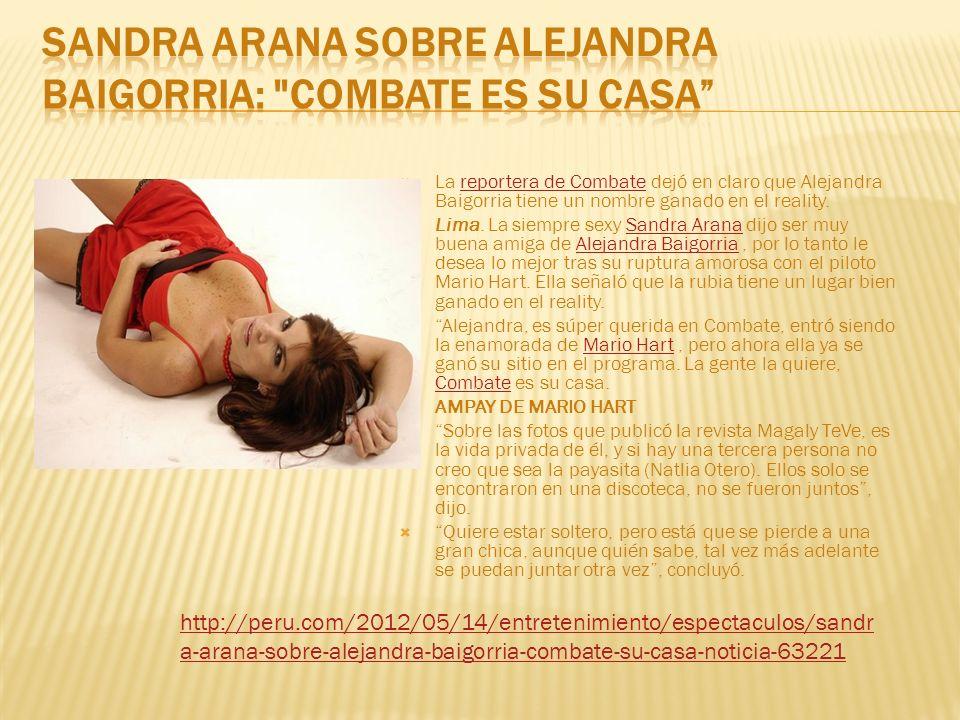 Sandra Arana sobre Alejandra Baigorria: Combate es su casa