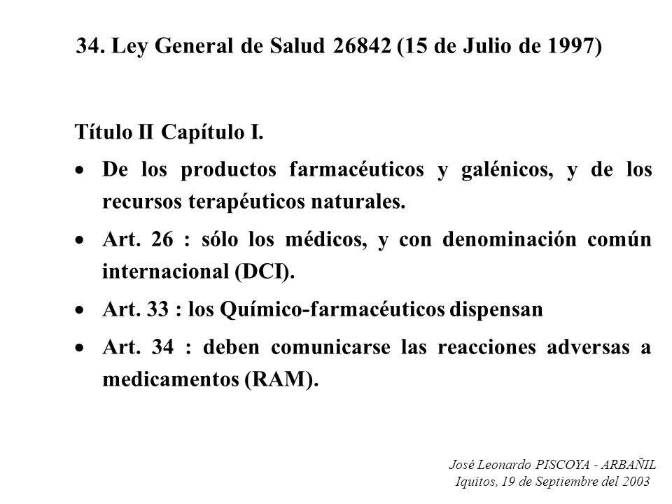 34. Ley General de Salud 26842 (15 de Julio de 1997)