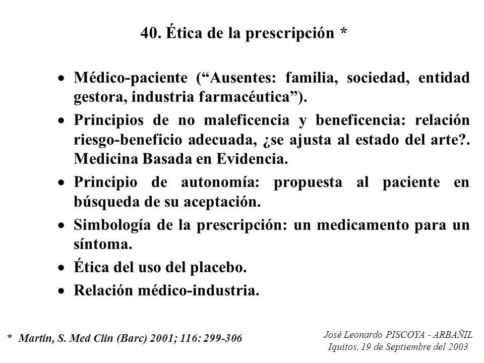 40. Ética de la prescripción *