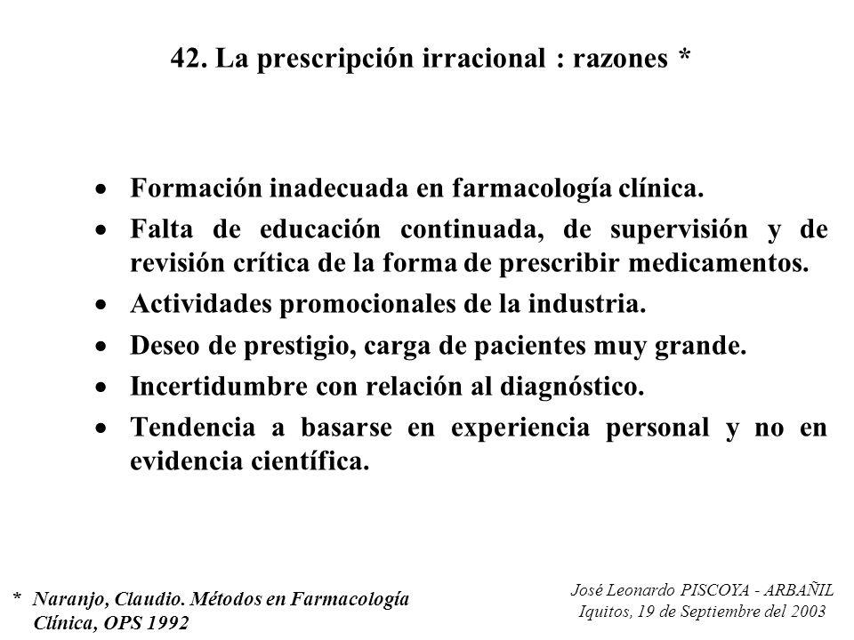 42. La prescripción irracional : razones *