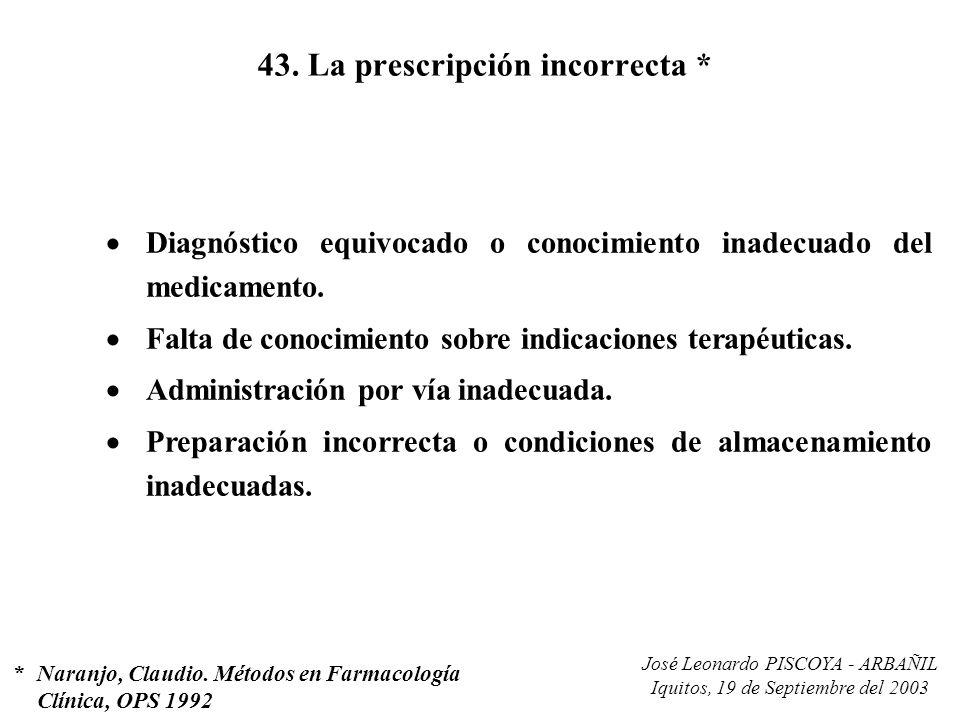 43. La prescripción incorrecta *