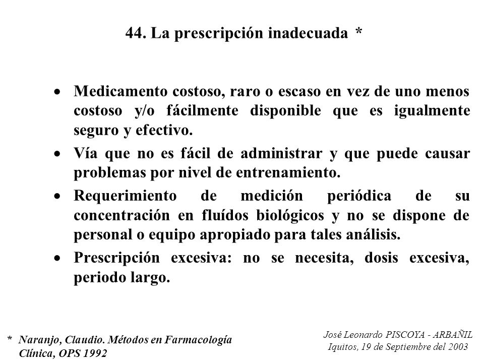 44. La prescripción inadecuada *