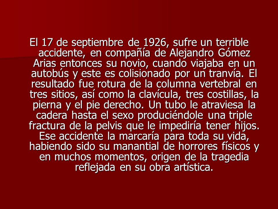 El 17 de septiembre de 1926, sufre un terrible accidente, en compañía de Alejandro Gómez Arias entonces su novio, cuando viajaba en un autobús y este es colisionado por un tranvía.