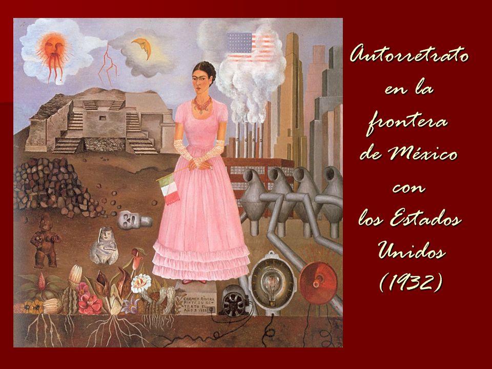 Autorretrato en la frontera de México con los Estados Unidos (1932)