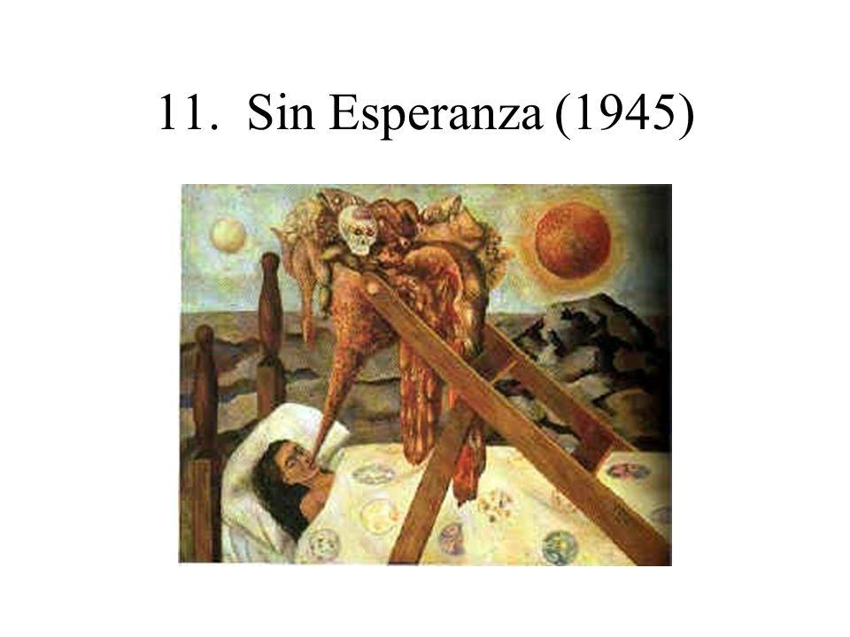 11. Sin Esperanza (1945)