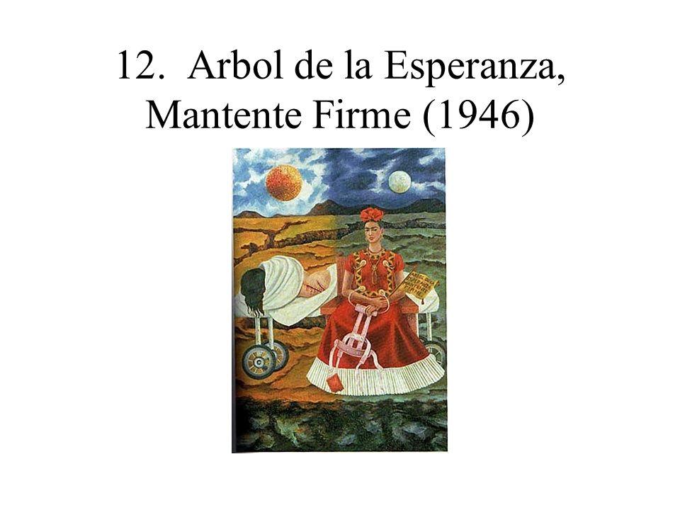 12. Arbol de la Esperanza, Mantente Firme (1946)