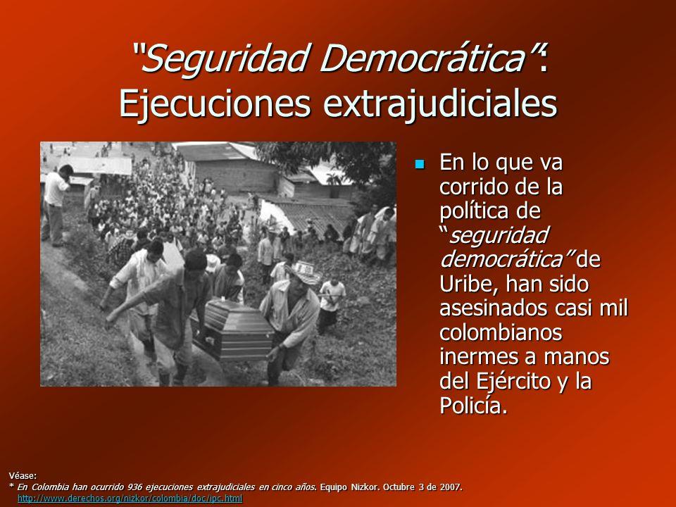 Seguridad Democrática : Ejecuciones extrajudiciales
