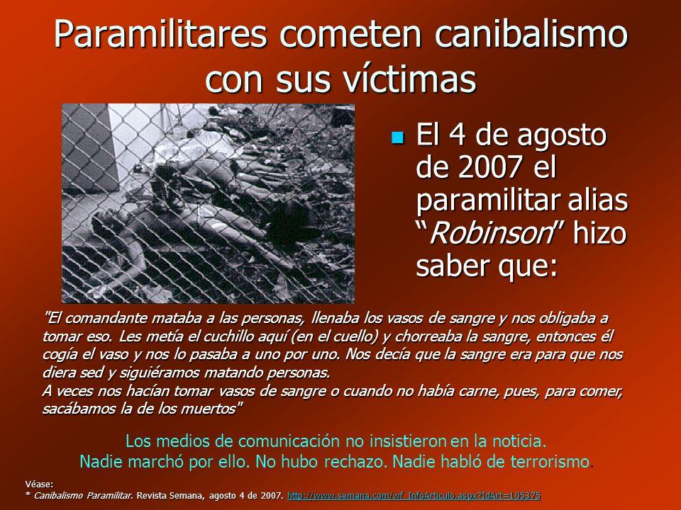 Paramilitares cometen canibalismo con sus víctimas