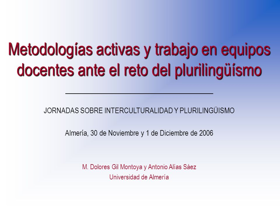 Metodologías activas y trabajo en equipos docentes ante el reto del plurilingüísmo