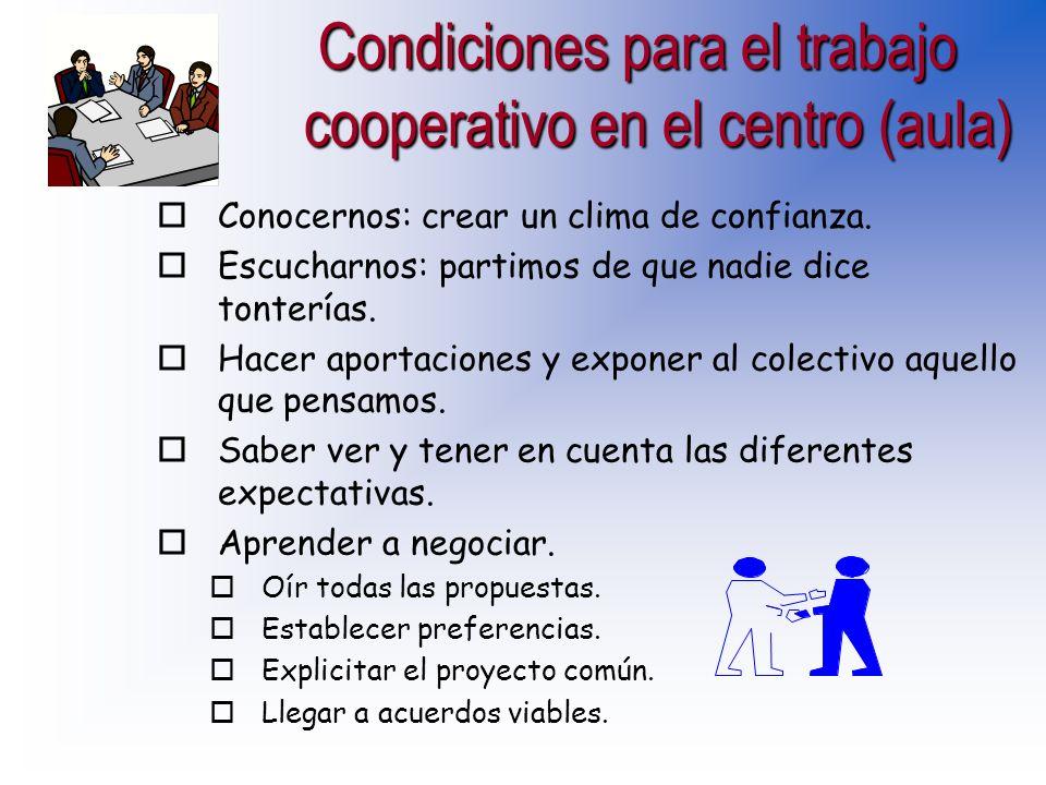 Condiciones para el trabajo cooperativo en el centro (aula)