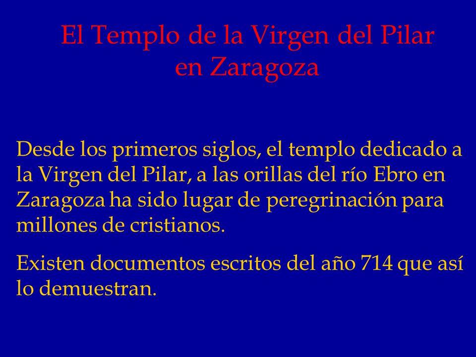 El Templo de la Virgen del Pilar en Zaragoza