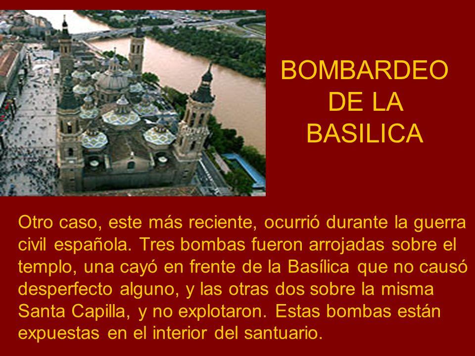 BOMBARDEO DE LA BASILICA