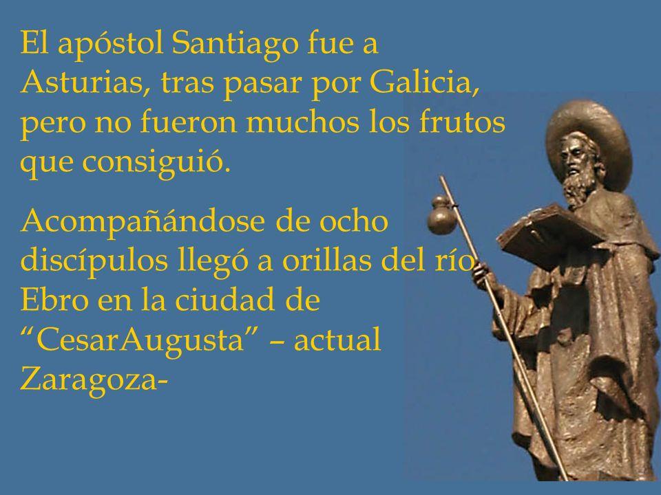El apóstol Santiago fue a Asturias, tras pasar por Galicia, pero no fueron muchos los frutos que consiguió.