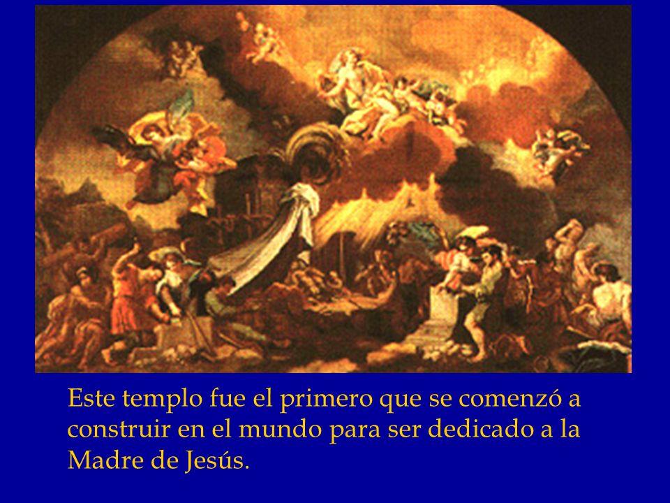 Este templo fue el primero que se comenzó a construir en el mundo para ser dedicado a la Madre de Jesús.