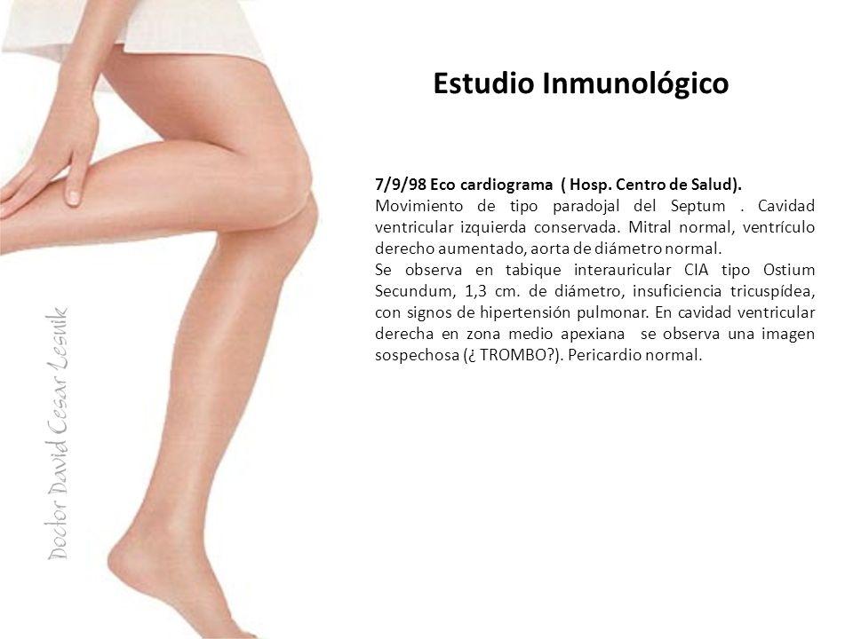 Estudio Inmunológico 7/9/98 Eco cardiograma ( Hosp. Centro de Salud).