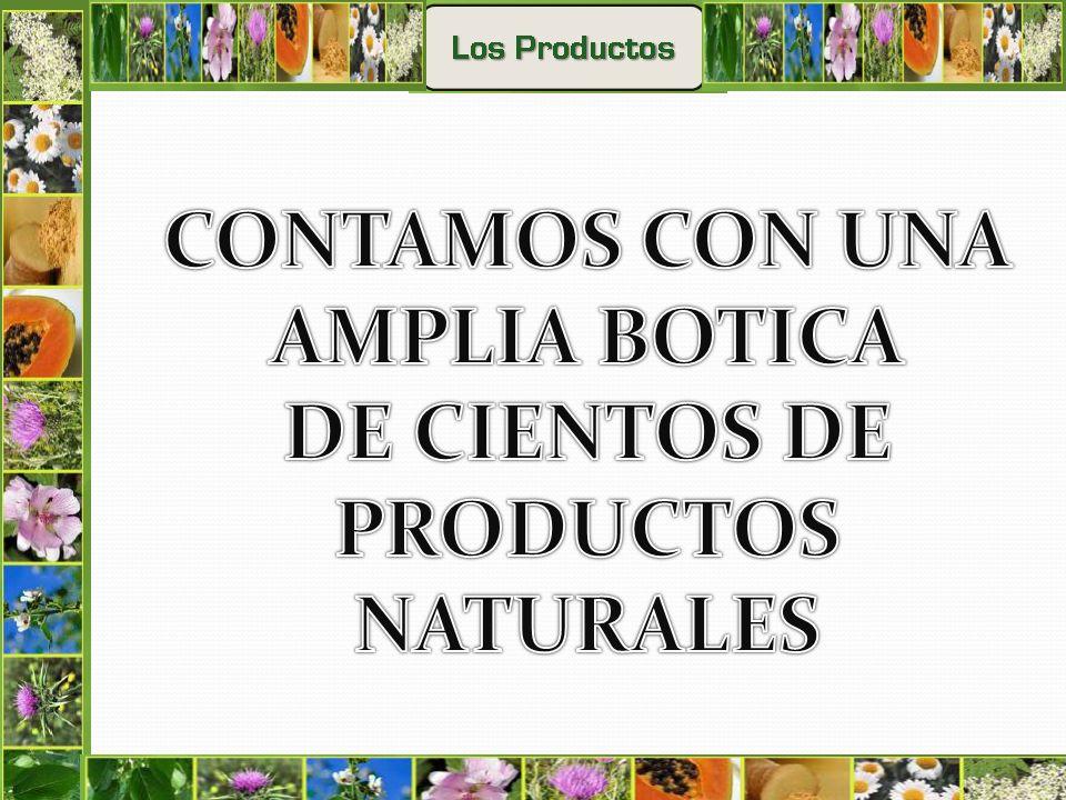 DE CIENTOS DE PRODUCTOS NATURALES