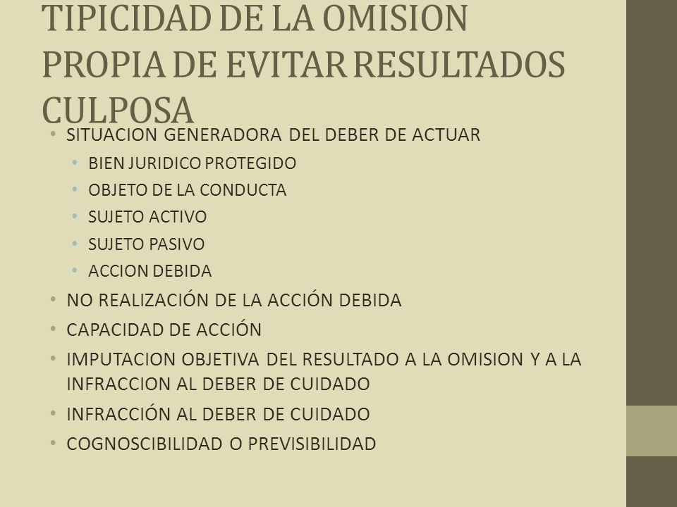 TIPICIDAD DE LA OMISION PROPIA DE EVITAR RESULTADOS CULPOSA