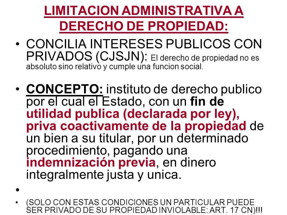 LIMITACION ADMINISTRATIVA A DERECHO DE PROPIEDAD: