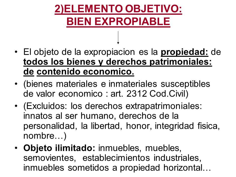 2)ELEMENTO OBJETIVO: BIEN EXPROPIABLE