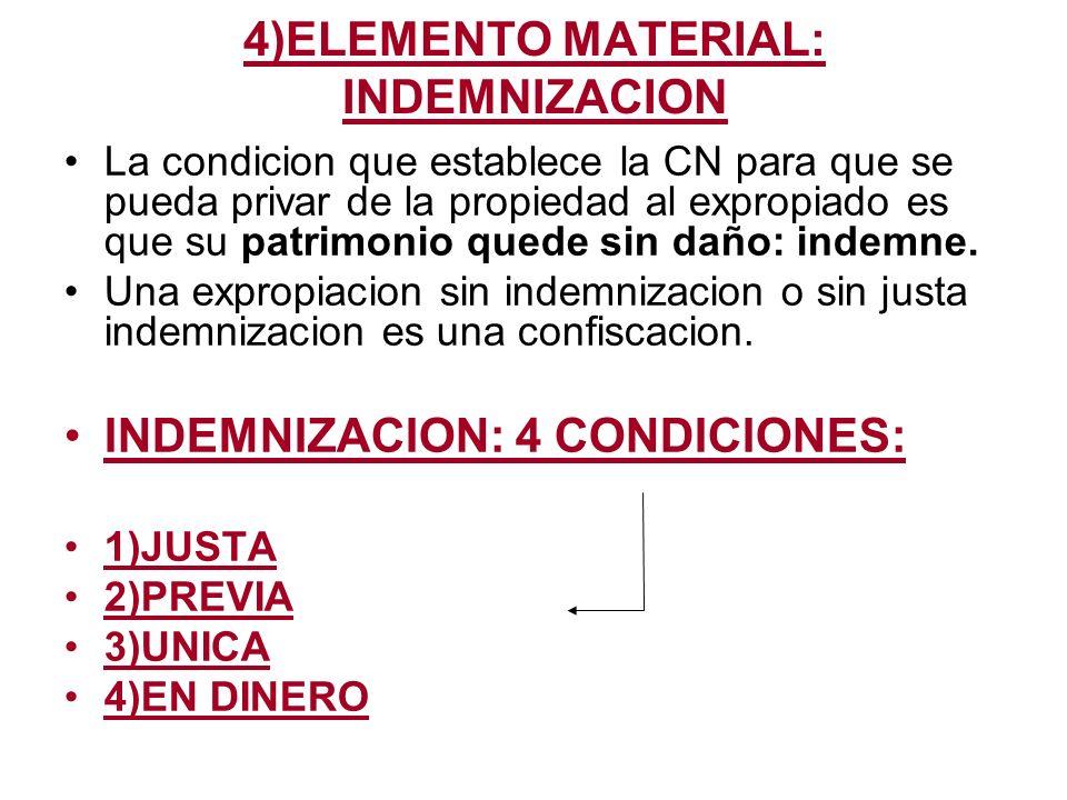 4)ELEMENTO MATERIAL: INDEMNIZACION