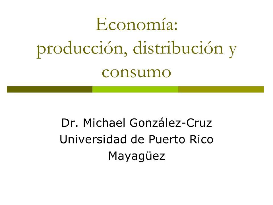 Economía: producción, distribución y consumo