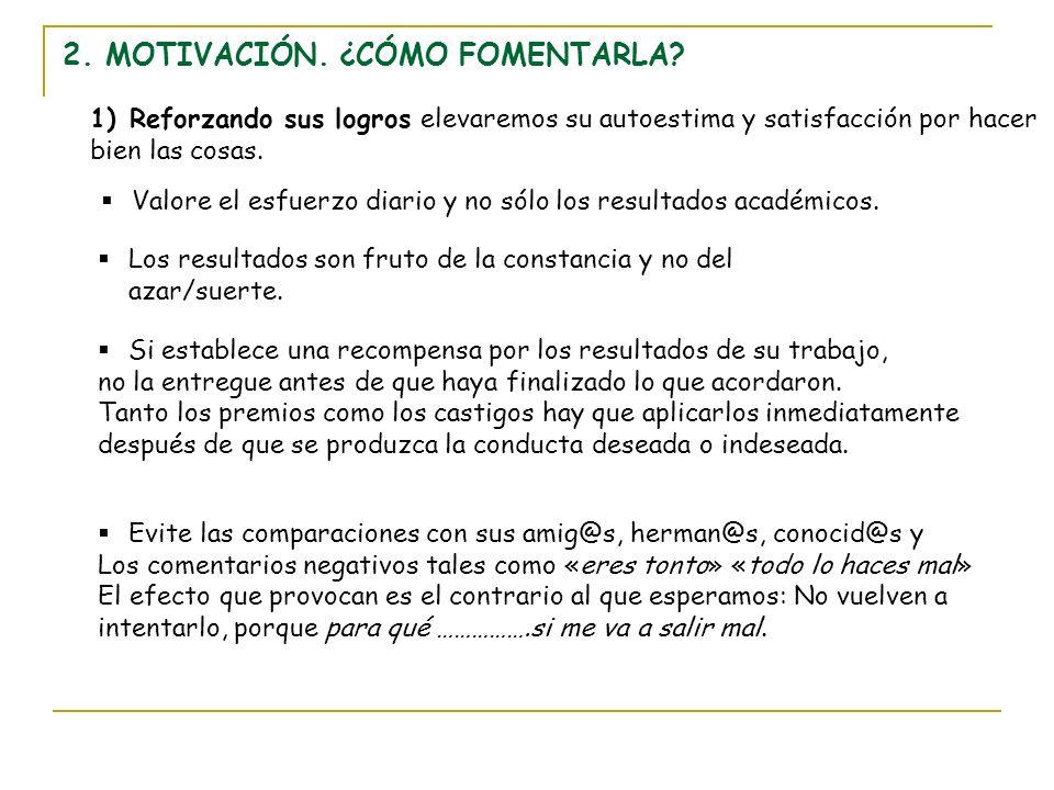 2. MOTIVACIÓN. ¿CÓMO FOMENTARLA
