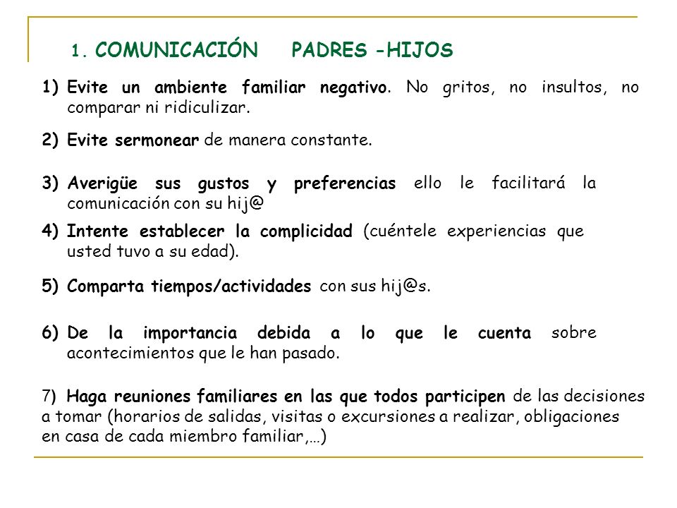 1. COMUNICACIÓN PADRES -HIJOS