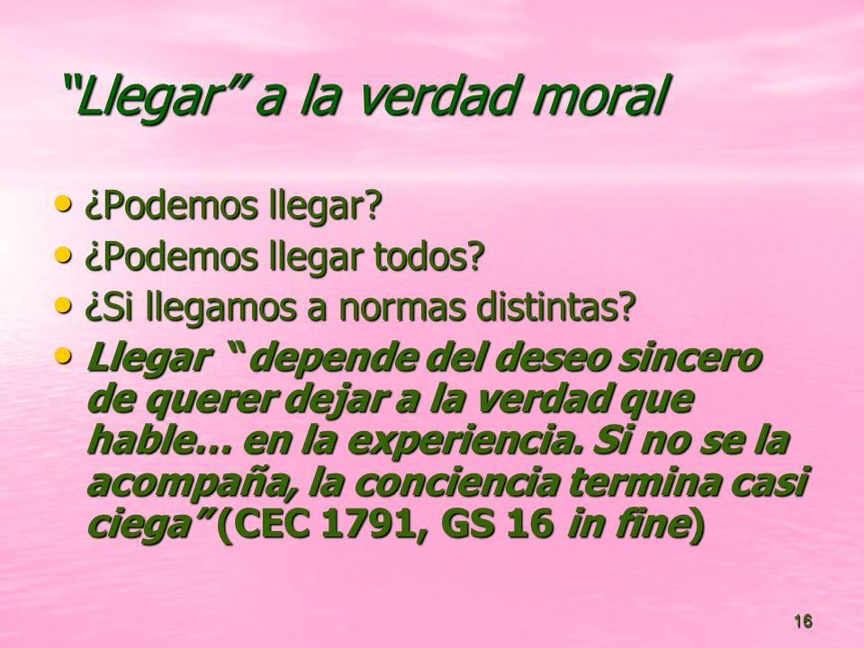 Llegar a la verdad moral
