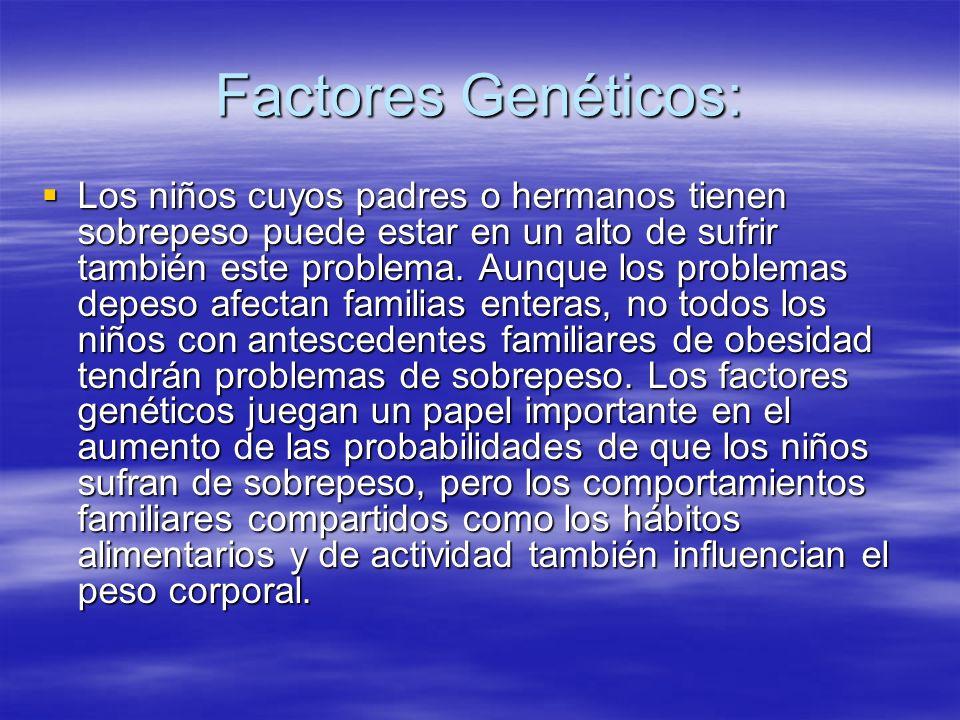 Factores Genéticos: