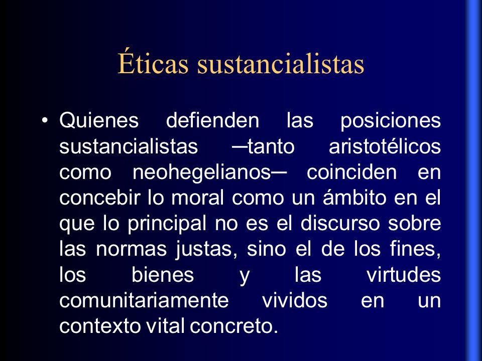 Éticas sustancialistas