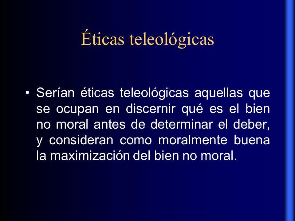 Éticas teleológicas