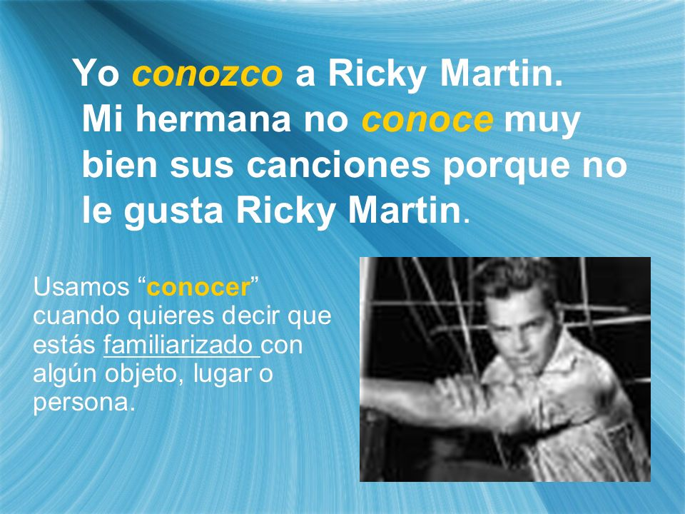 Yo conozco a Ricky Martin