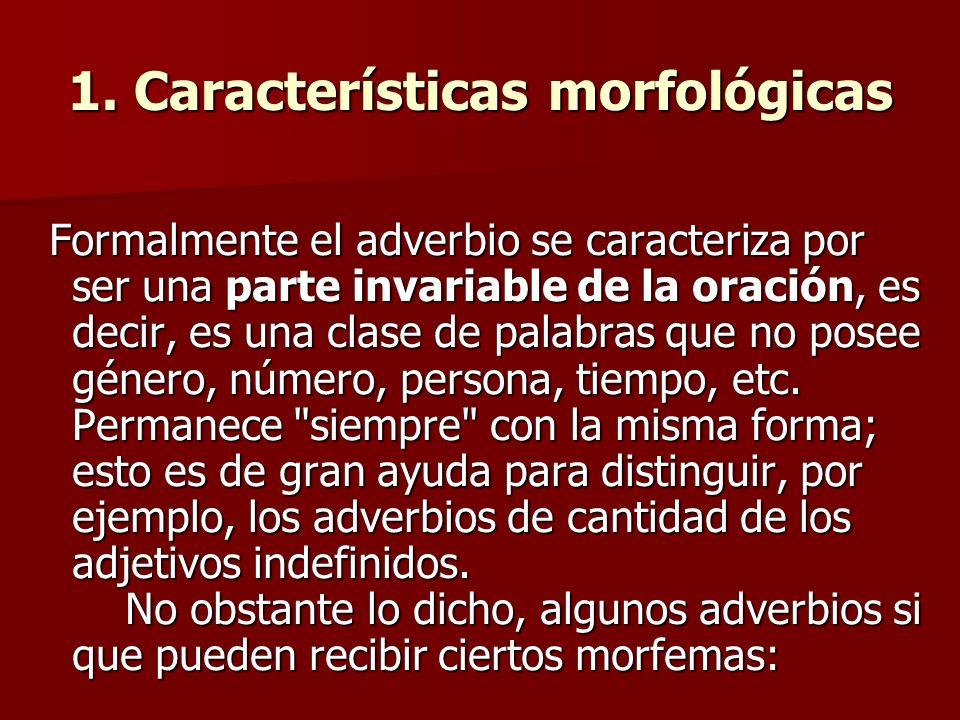 1. Características morfológicas