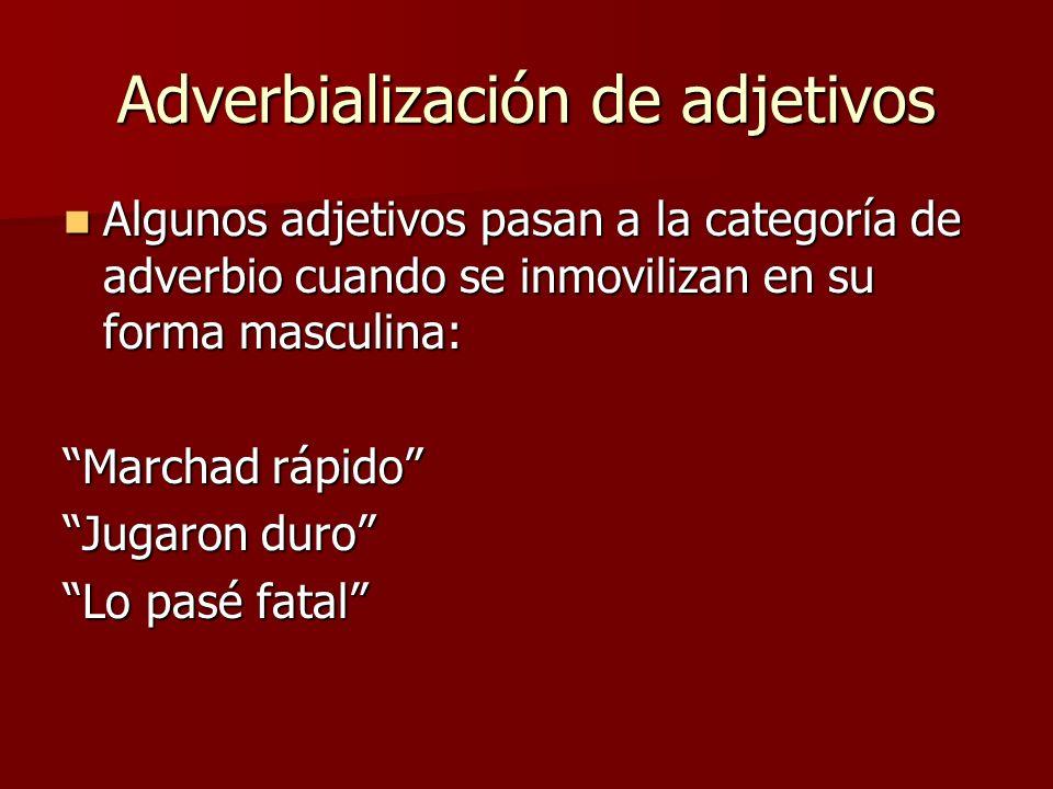 Adverbialización de adjetivos
