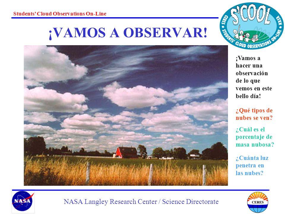 ¡VAMOS A OBSERVAR! ¡Vamos a hacer una observación de lo que vemos en este bello día! ¿Qué tipos de nubes se ven