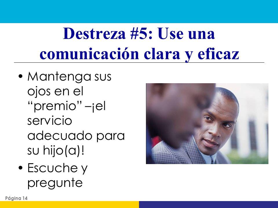 Destreza #5: Use una comunicación clara y eficaz