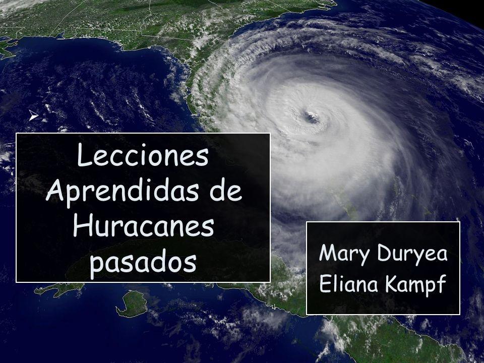 Lecciones Aprendidas de Huracanes pasados