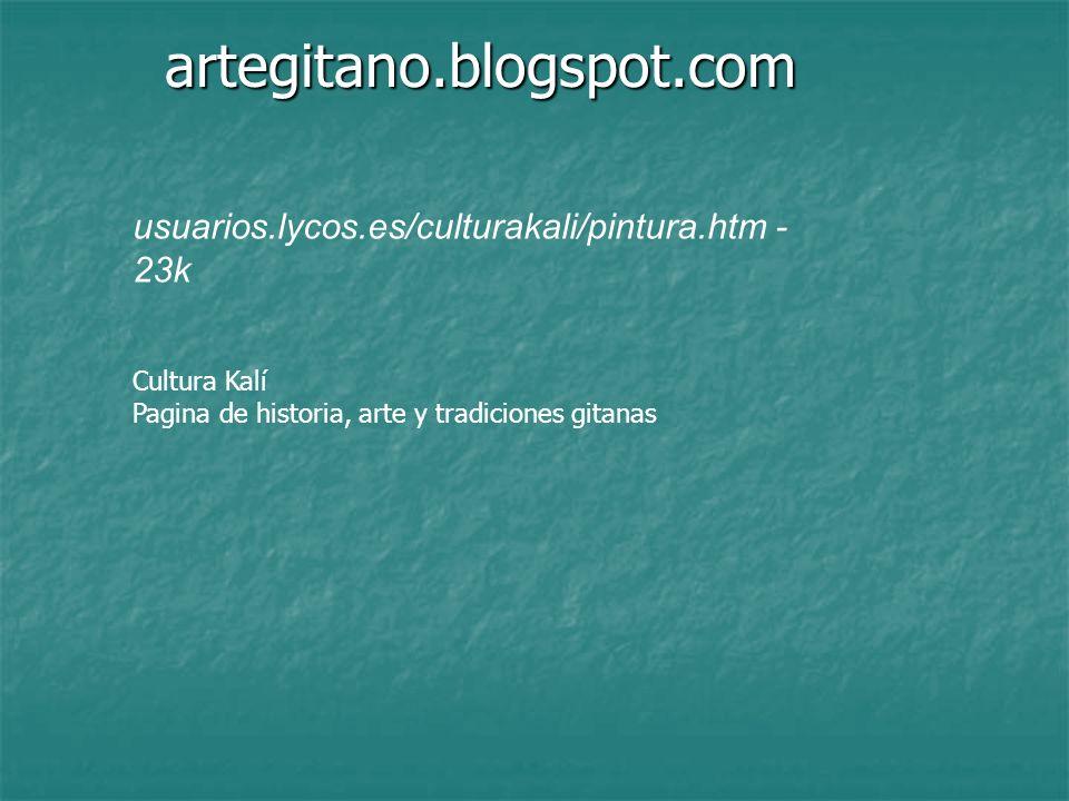 artegitano.blogspot.com usuarios.lycos.es/culturakali/pintura.htm - 23k.