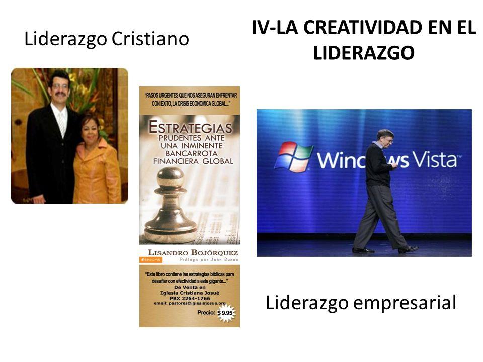 IV-LA CREATIVIDAD EN EL LIDERAZGO