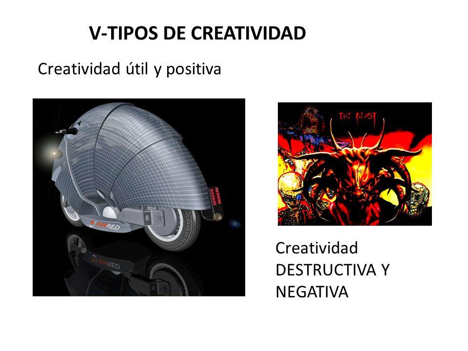 V-TIPOS DE CREATIVIDAD